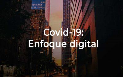 Enfoque digital a partir del Coronavirus