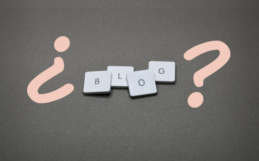 ¿Para qué sirve tener un blog en mi página web?